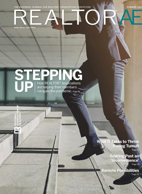 REALTOR® AE Magazine Stepping Up Issue, Summer 2020