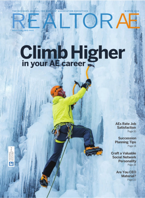 Cover of the 2016 Winter issue of REALTOR® AE Magazine: Climb Higher in Your AE Career